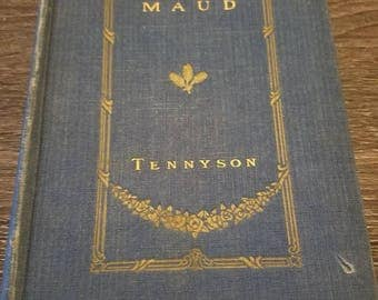Vintage Alfred Lord Tennyson Maud Romantic Poetry Book 1891