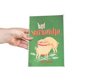 The Pig (Vintage Children's book, in Dutch)