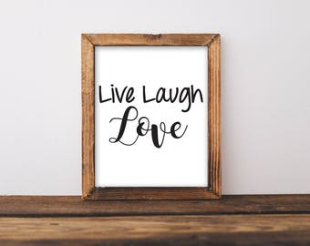 Live Laugh Love, Live Laugh Love Print, Live Laugh Love Art, Live Laugh Love Sign, Black and White Wall Art, Love Art, Living Room Wall Art