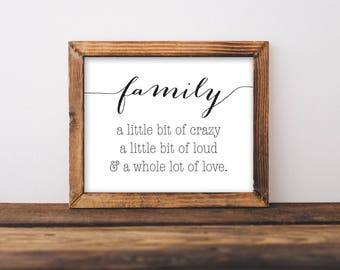 Bon Family Printable, Family A Little Bit Crazy Sign, Family Sign, Family Print,