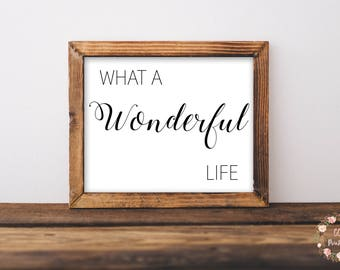 What A Wonderful Life Print, Farmhouse Decor, Rustic Signs, Farmhouse Signs, Rustic Living Room Decor, Printable Decor, Housewarming Gift