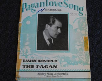 Pagan Love Song - Words by Arthur Freed Music by Nacio Herb Brown Sheet Music 1929