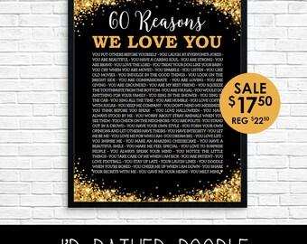 Reasons We Love You - Reasons We Love You  - 60 Reasons - Gold Glitter - Customized Printable Poster - Birthday Anniversary - Digital