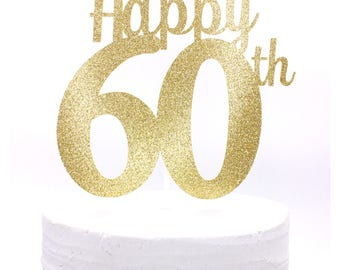 Happy 60th Cake Topper, Happy 60th Birthday, Happy 60th Anniversary Cake Topper, 60th Birthday Decor, 60th Anniversary - Choose your colors