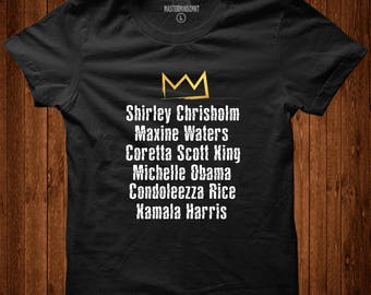 Black Female Political Leaders Tee| Black History Month, Black Lives Matter, Black Pride, Black Empowerment