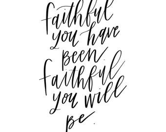 Faithful You Are