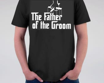 New! Father of the Groom Wedding T Shirt, Back Personalized-Optional, Godfather Wedding, Rustic Farm Wedding T Shirt, Groom, Bachelor Party