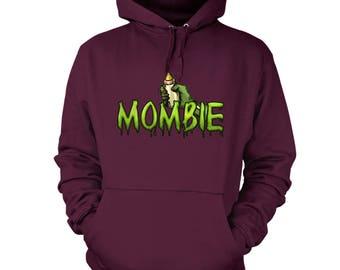 Mombie hoodie