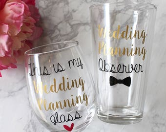 Engagement Wine Glass and Pint Glass | This Is My Wedding Planning Wine Glass | Wedding Planning Observer | Gift for couple
