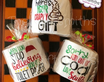 Here's Your Crappy Gift / Stop Believing / Out of Coal / Crappiest Gift / In Case - White Elephant, Gag Gift, Secret Santa Toilet Paper