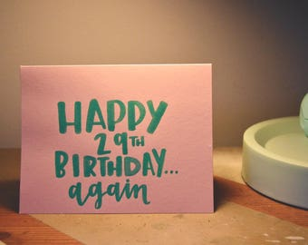 Funny Birthday Card / Hand Lettered