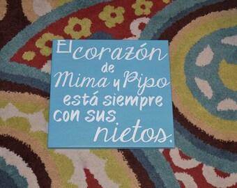 Grandma & Grandpa's Hearts are Always with their Grandchildren. El Corazon de Mima y Pipo esta siempre con sus Nietos - Spanish Sign.