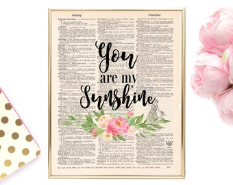 You Are My Sunshine, Printable Quote, Dictionary Art, Book Page Decor, Dictionary Quotes