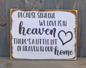 Gifts for grandma - In memory of sign - wedding signs wood - in loving memory - because someone we love is in heaven - memorial sign