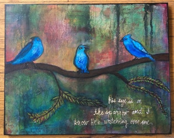 His Eye is on the Sparrow mixed media painting on canvas