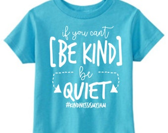 Be kind or be quiet | Etsy
