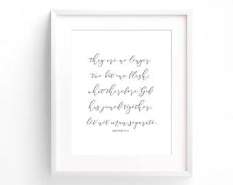 Bible Verse Print - Matthew 19:6 - Typography Print - Gifts Under 20 - First Anniversary Gift - Minimal Print - Art Print - Home Decor