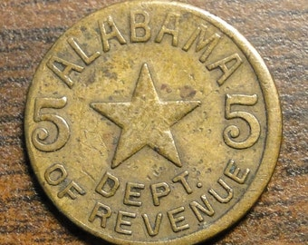 "Alabama Sales Tax Token - Alabama Tax Token - Alabama Brass Tax Token - Alabama 5 Sales Tax Token - 3/8"" Diameter - Nice Find! -"