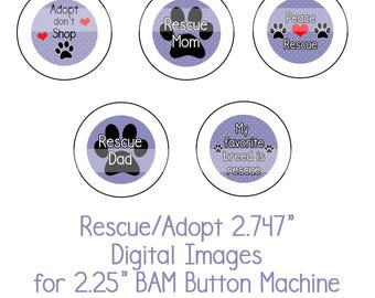 """2.747"""" Rescue/Adopt Collage Sheet Instant Download Adopt don't Shop, Dog Rescue, Shelter Dogs for 2.25"""" Badge A Minit  button machine"""