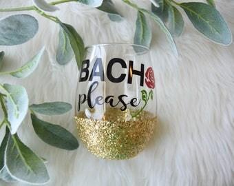 Bach Please Glitter Wine Glass  // Bachelor // Bachelorette // Monday Night //