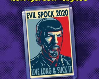 "EVIL SPOCK 2020 Election Magnet - 2"" x 3"" Acrylic magnet - Star Trek"