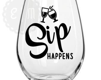 Sip Happens, 21 oz. stemless wine glass