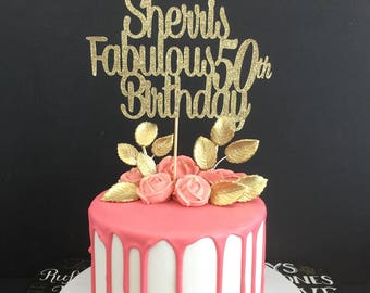 ANY AGE ANY name 50th Birthday Cake Topper, 50 Years Loved Cake Topper, 50 and Fabulous Birthday, Custom Birthday Topper, 50 and Fabulous