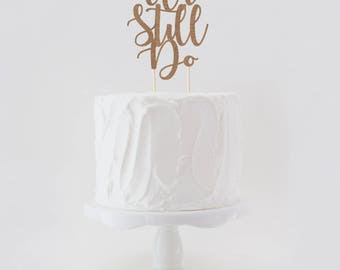 We Still Do, Vow Renewal Double Sided Glitter Cake Topper, Wedding Cake Topper, Glitter Wedding Cake Topper