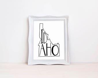 "Idaho State Print || 8""x10"" Idaho Wall Art Sign || Idaho State Gift || State Wall Art Sign, State Prints, State Wall Decor (DIGITAL PRODUCT)"