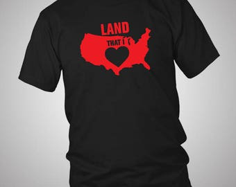 Land That I Love America Independence Day 4th July T-Shirt