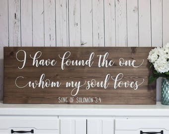 Large Master Bedroom Sign l I Have Found the One Whom My Soul Loves Sign l Rustic Master Bedroom Decor l Song of Solomon Wedding Sign