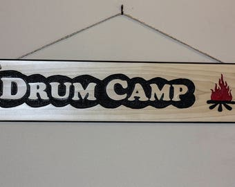 Carved Wood Sign - Drum Camp