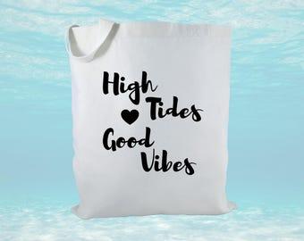 High Tides Good Vibes Canvas Tote Bag, Beach Bag, Beach Theme Gift, Tropical Gift