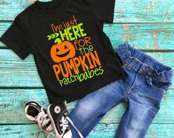 Pumpkin Patch Shirt - I'm Just Here for the Pumpkin Patch Babes - Fall Shirt - Halloween Shirt - Boy Pumpkin Shirt - Boy Halloween Shirt