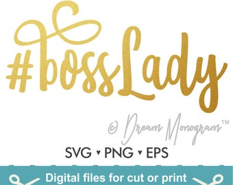 BossLady Svg / Boss Svg / Lady Svg / Boss lady Svg / Hashtag Boss lady / Hashtag Svg /Cutting files for use with Silhouette Cameo and Cricut
