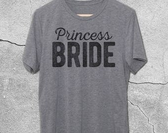 Princess Bride Shirt - Bride Shirt - Vintage Graphic Tees - Bride Gifts - Bride To Be gifts - Funny Tshirts -Graphic tee for Women - T-Shirt