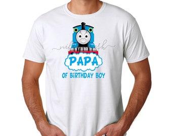 Thomas the Train and Friends Papa Dad Father of Birthday Boy Custom Cotton Tshirt Tee