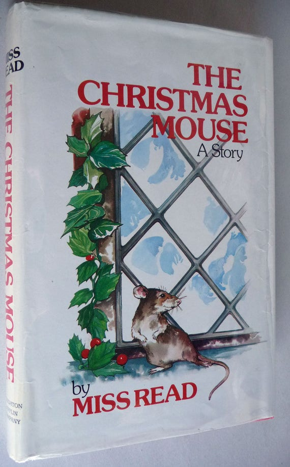 The Christmas Mouse 1973 by Miss Read -  1st Edition Hardcover HC w/ Dust Jacket DJ - Children YA Juvenile