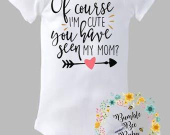 Cute Like Mom, Onesie or Tee