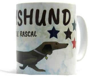 Dachshund Mug, Funny Dachshund Mug, Ideal Dachshund Gift.