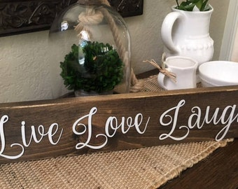 Live Love Laugh Sign