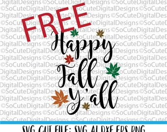FREE September SVG -Download Link - Happy Fall Y'all SVG File - Do Not Purchase, fall svg, autumn svg, free cut file, silhoutte cricut png