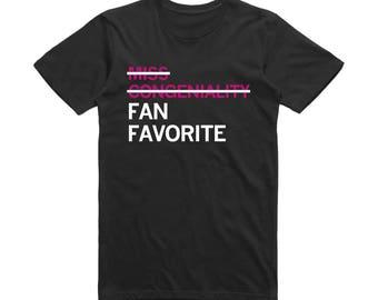 Miss Congeniality / Fan Favorite RuPauls Drag Race Shirt