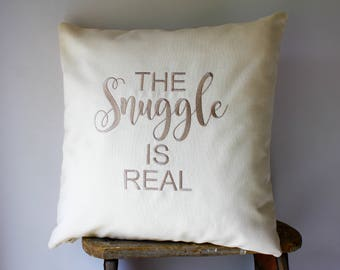 The Snuggle is Real Pillows, Snuggle decor, Snuggle Gift, Couples Pillow Cover, Snuggle Cushion, Snuggle Pillow, 16x16, 18x18 Pillow Cover