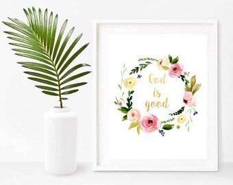 God Is Good, Christian Wall Art, Spiritual Gifts, Printable Art, Digital Download, Home Decor, Wall Decor