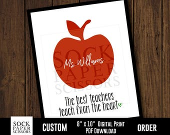 Printable Print, End of School Year Teacher Gift, The best teachers teach From the heart, Teacher Wall Art, PDF Digital Download, Sku-CHO109