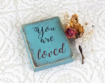 Rustic love decor You are loved sign Inspirational love gift Love wooden sign Gift idea for her Love quote Distressed signs for living room