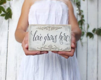 Love grows here Small wedding sign Family love signs Love gift Bridal shower gift Shabby chic Vintage style wedding Love quote Calligraphy
