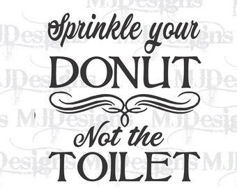 Toilet Humor, Farmhouse Decor, Bathroom Decor