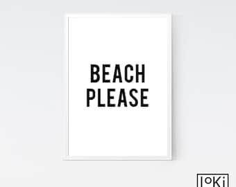 Beach Please, Beach Please Print, Tropical Wall Art, Tropical Print, Scandinavian Print, Beach Quote, Sea Quote, Ocean Quote, Quote Wall Art